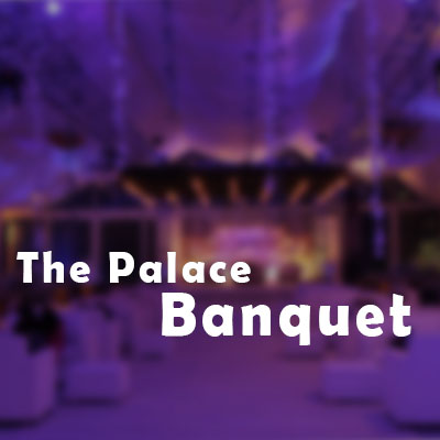 The Palace Banquet